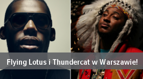 Bilety na Flying Lotus i Thundercat