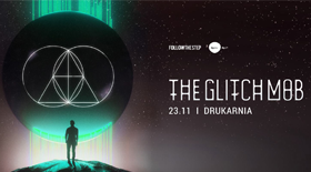 Bilety na The Glitch Mob