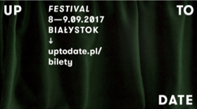 Bilety na Up To Date Festival 2017