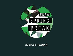 Enea Spring Break 2019