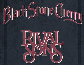 Rival Sons | Black Stone Cherry