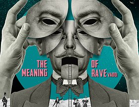 The Meaning Of Rave Release Party #4