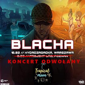 Concerts: BLACHA - Poznań