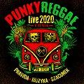 PUNKY REGGAE live 2020 - Bydgoszcz