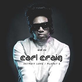 Muzyka klubowa: WIR#4 CARL CRAIG