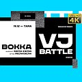 BOKKA x Medialab UAP[VJ Battle]