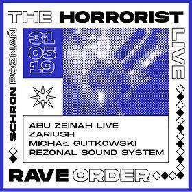 Muzyka klubowa: Rave Order: The Horrorist