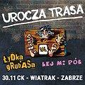 Pop / Rock: Łydka Grubasa + Lej Mi Pół, Zabrze