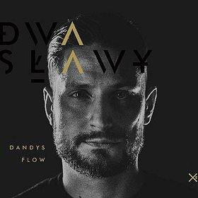 Koncerty: Dwa Sławy - premiera albumu Dandys Flow