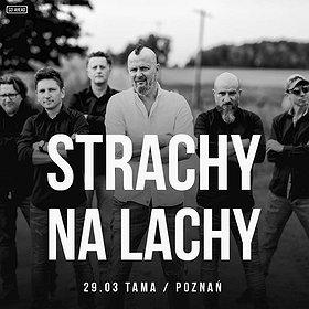 Concerts: Strachy na Lachy - Poznań