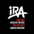 Koncerty: IRA KONCERT NA BIS, Zabrze