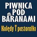 """Koncerty: Piwnica pod Baranami - Kolędy i Pastorałki """"Dla Miasta i Świata"""", Poznań"""