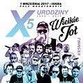 Koncerty: X5 NWJ – 15 URODZINY WIELKIE JOŁ, Warszawa