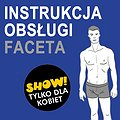 Stand-up: Instrukcja Obsługi Faceta - Łódź, Łódź