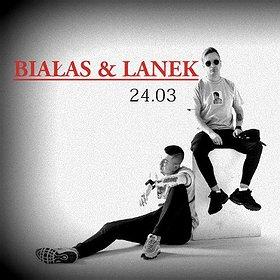 Koncerty: BIAŁAS & LANEK