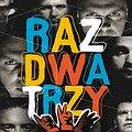 Koncerty: RAZ DWA TRZY, Łódź