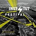 Festiwale: INSTYTUT FESTIVAL 2018 Music & Art, Nowy Dwór Mazowiecki