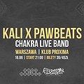Kali x Pawbeats, Chakra LIVE BAND