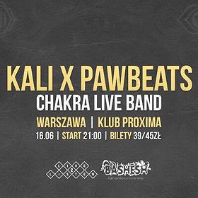 Hip Hop / Reggae: Kali x Pawbeats, Chakra LIVE BAND