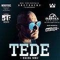 Koncerty: Fabryka Dźwięku prezentuje: TEDE SKrrrt TOUrrrNE, Starogard Gdański