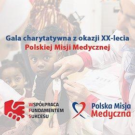 Inne: Gala charytatywna Polskiej Misji Medycznej