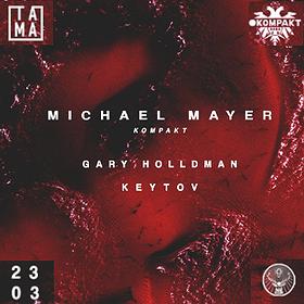 Clubbing: Michael Mayer | TAMA