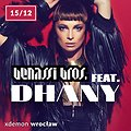 Benassi Bros. feat. DHANY w X-Demon Wrocław!