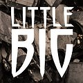 Concerts: LITTLE BIG, Wrocław