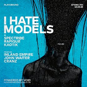 Muzyka klubowa: I Hate Models (ARTS / Fr) by Playground