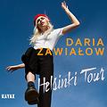 """Daria Zawiałow 'Helsinki Tour"""" - Łódź"""