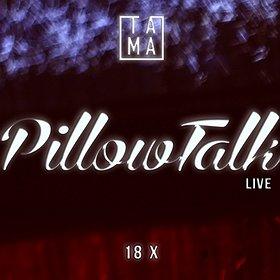 Imprezy: TAMA pres. PillowTalk Live