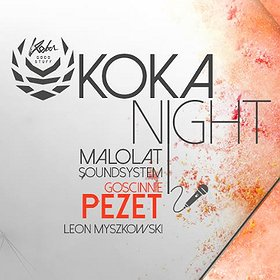 Events: XOXO: Małolat x PEZET x KOKA Night