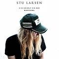 Koncerty: Stu Larsen, Warszawa