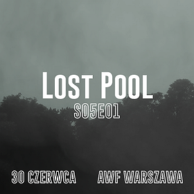 Bilety na Lost Pool