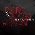 XOXO: Fala Trap Party x PAFF & Bosski Roman