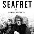 : Seafret - Warszawa, Warszawa