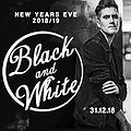 Sylwester 2018/2019: Black And White | New Years Eve 2018/2019, Poznań