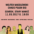 Koncerty: Wojtek Mazolewski i goście Chaos Pełen Idei, Gdańsk