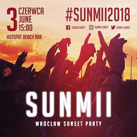 Muzyka klubowa: SUNMII - Wrocław Sunset Party