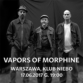 Koncerty: Vapors of Morphine
