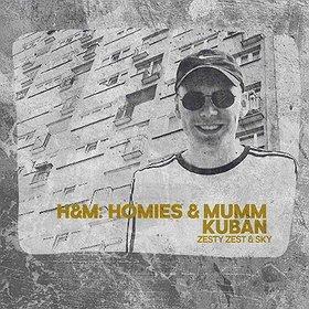Koncerty: H&M: Homies & Mumm feat. KUBAN