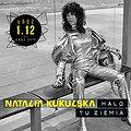 Koncerty: NATALIA KUKULSKA, Łódź