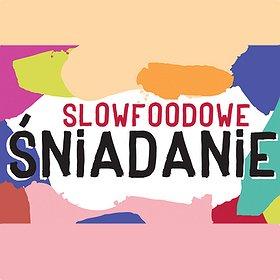 Others: Slowfoodowe Śniadanie