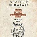 Koncerty: NEXTPOP SHOWCASE – BOKKA / FISMOLL / MILKY WISHLAKE FEAT. OLY, Warszawa