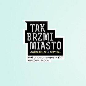 Konferencje: Konferencja Tak Brzmi Miasto 2017: WSPÓŁPRACA