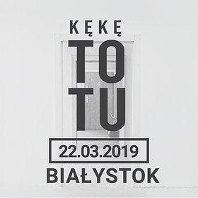 """Koncerty: KęKę """"To Tu"""" - Białystok"""