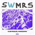 Concerts: SWMRS, Warszawa