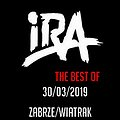 Koncerty: IRA - THE BEST OF, Zabrze