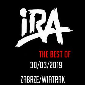 Koncerty: IRA - THE BEST OF