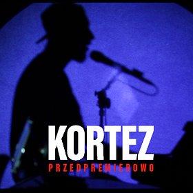 Pop / Rock: Kortez - Poznań - 24.01.2020